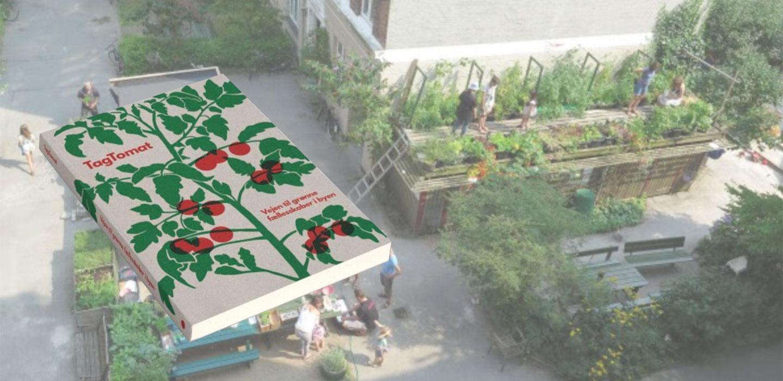TagTomat: Vejen til grønne fællesskaber i byen